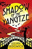Shadow of the Yangtze: Book 2 (Ghosts of Shanghai, Band 2)
