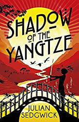 Shadow of the Yangtze: Book 2 (Ghosts of Shanghai)