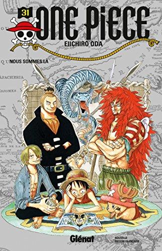 One Piece - Édition originale - Tome 31 : Nous sommes là par Eiichiro Oda