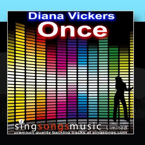 Once (In the style of Diana Vickers)