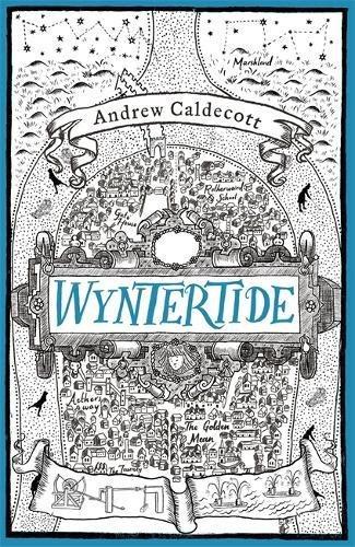 Wyntertide: Rotherweird Book II