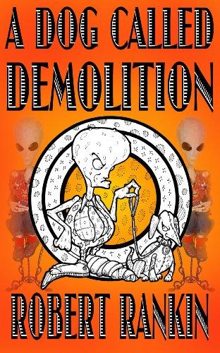 A Dog Called Demolition (English Edition)