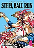 Steel ball run. Le bizzarre avventure di Jojo: 4