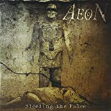 Aeon: Bleeding the False (Audio CD)