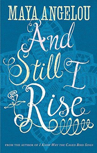 And Still I Rise par Dr Maya Angelou