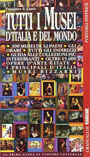Tutti i musei d'Italia e del mondo