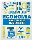 Economía para mentes inquietas (CONOCIMIENTO)