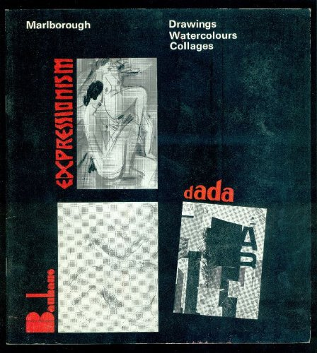 Drawings Watercolours Collages. Expressionism Bauhaus Dada