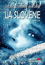 La Slovène (French Edition)