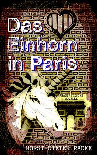 Das Einhorn in Paris: Phantastische Erzählungen (German Edition)