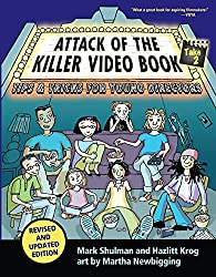 Attack of the Killer Video Book Take: No. 2: Tips & Tricks for Young Directors