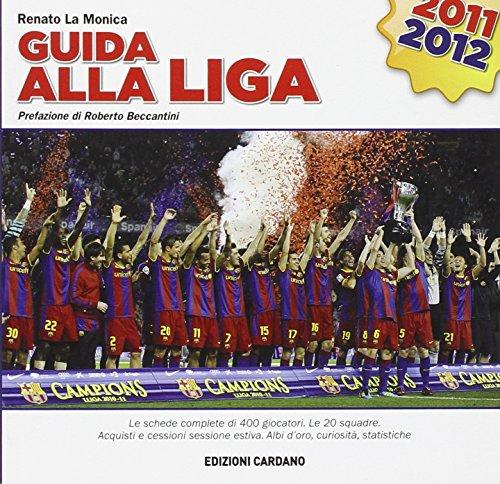 Guida alla Liga 2011/2012 por Renato La Monica