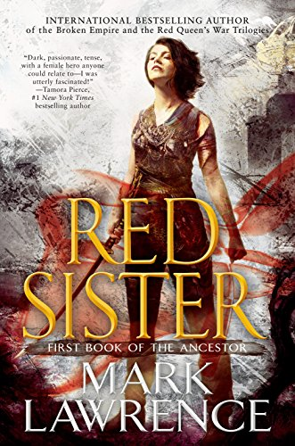 Red Sister (Book of the Ancestor 1) (English Edition) par Mark Lawrence