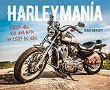 Harleymanía: Mucho más que una moto, un estilo de vida (Ocio y tiempo libre)