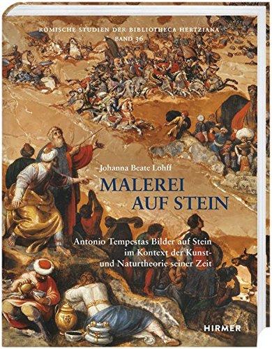 Malerei auf Stein: Antonio Tempestas Bilder auf Stein im Kontext der Kunst- und Naturtheorie seiner...