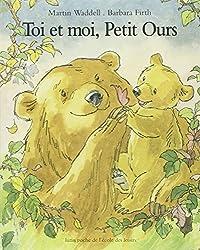 Toi et moi, Petit Ours