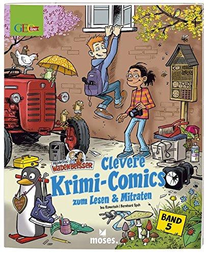 Redaktion Wadenbeißer Band 5: Clevere Krimi-Comics zum Lesen & Mitraten