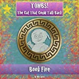 Tombs! The Cat That Could Talk Back