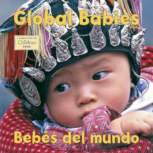 Global Babies Bebes Del Mundo Global Fund For Children