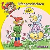Pixi Hören. Elfengeschichten: 1 CD