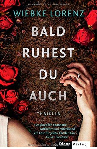 Buchseite und Rezensionen zu 'Bald ruhest du auch: Thriller' von Wiebke Lorenz