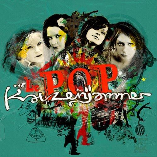 Le Pop By Katzenjammer (2010-06-29)