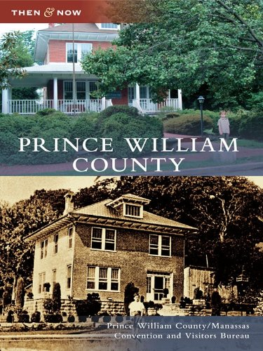 Prince William County (Then and Now) (English Edition)