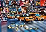 New York - nur im Taxi (Wandkalender 2018 DIN A4 quer): Die Hand heben, Yellow Cab anhalten, mitfahren - die sicherste und bequemste Art, New York zu ... Orte) [Kalender] [Apr 01, 2017] Roder, Peter