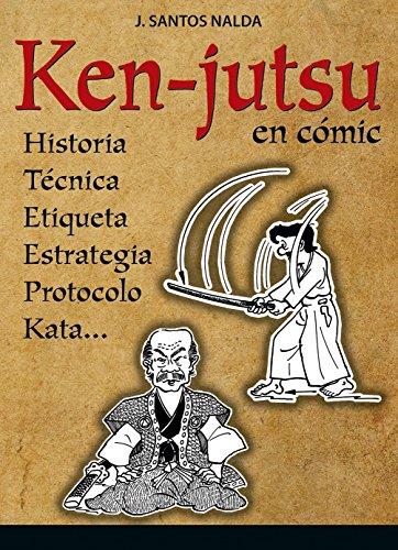 Ken-Jutsu por J. Santos Nalda