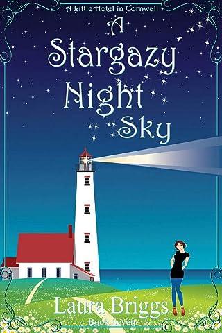 A Stargazy Night Sky (A Little Hotel in Cornwall Book 7) eBook ...