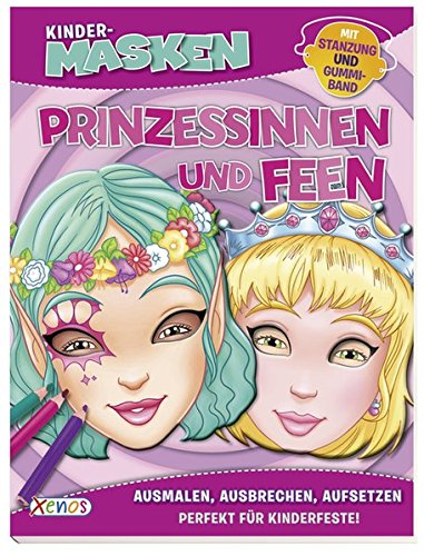 Kindermasken Prinzessinnen und Feen: Mit Stanzung und (Feen Maske)