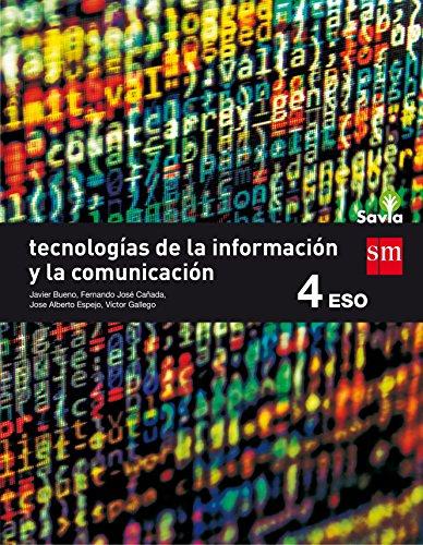 Tecnologías de la información y de la comunicación. 4 ESO. Savia - 9788467587043