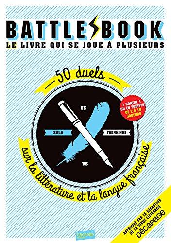 battle-book-zola-vs-foenkinos-50-duels-sur-la-littrature-et-la-langue-franaise