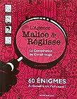 L'agence Malice & Réglisse - La conspiration du corail rouge : 60 énigmes à résoudre en s'amusant