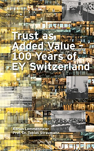 trust-as-added-value-100-years-of-ey-switzerland-english-edition