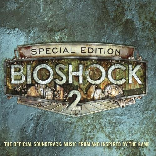 Bioshock 2:the Official (Video Ost Game)