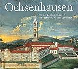 Ochsenhausen: Von der Benediktinerabtei zur oberschwäbischen Landstadt