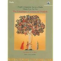 The Languages of Arunachal Pradesh-Volume 4, Part 2 (PLSI): Vol 4 Part 2