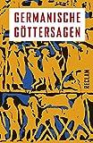 Germanische Göttersagen (Reclams Universal-Bibliothek)