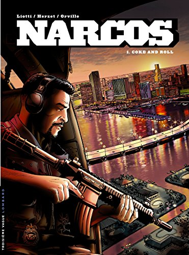 Narcos - tome 1 - Coke and Roll par Herzet