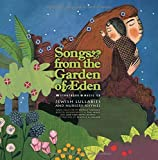 Songs from the Garden of Eden: Jewish Lullabies and Nursery Rhymes by Nathalie Soussana (2009-05-01)