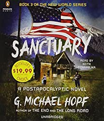 Sanctuary: A Postapocalyptic Novel (The New World Series) by G. Michael Hopf (2015-05-05)