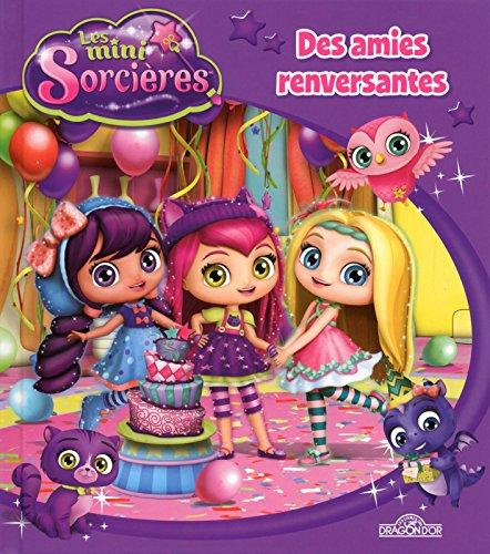 Mini-sorcières - Des amies renversantes