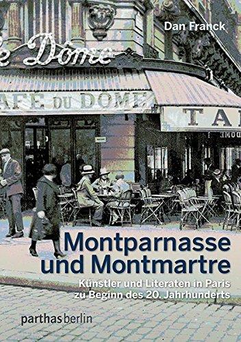 tmartre: Künstler und Literaten in Paris zu Beginn des 20.Jahrhunderts ()