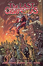The Last Christmas by Brian Posehn (2006-12-12)
