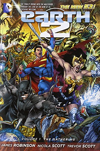 Earth 2 Volume 1: The Gathering HC (The New 52)