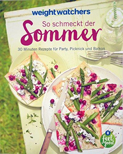 So schmeckt der Sommer Kochbuch von Weight Watchers *NEUES PROGRAMM 2017*