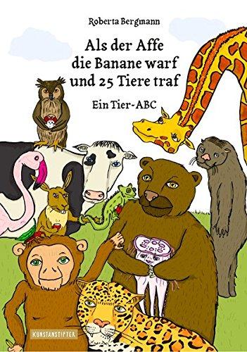 ane warf und 25 Tiere traf: Ein Tier-ABC ()