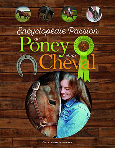 Encyclopédie Passion du Poney et du Che...