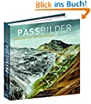 Passbilder: Landschaften der Alpenpässe